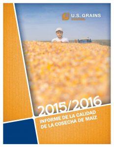Informe de la Calidad de la Cosecha de Maíz 2015-2016