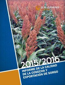 Informe de la Calidad de la Cosecha y Exportación de Sorgo 2015/2016
